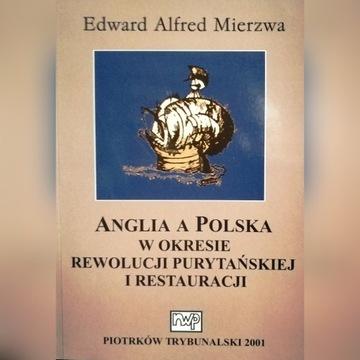 E. Mierzwa, Anglia a Polska w okr. rew. purytańs.