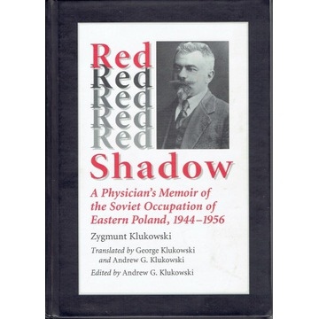 Red Shadow. A Physician's Memoir of the Soviet