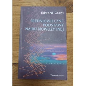 Grant Średniowieczne podstawy nauki nowożytnej