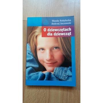 O dziewczętach dla dziewcząt - Wanda Kobyłecka
