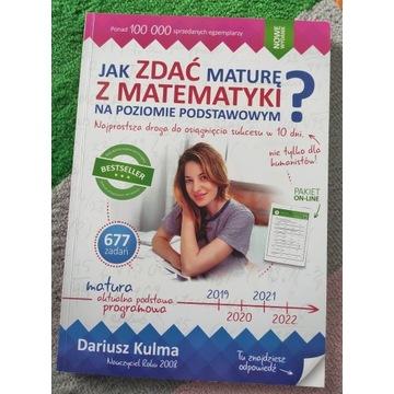 Jak zdać maturę z matematyki? D. Kulma, p.podst