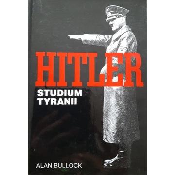 Hitler. Studium tyranii. Alan Bullock.