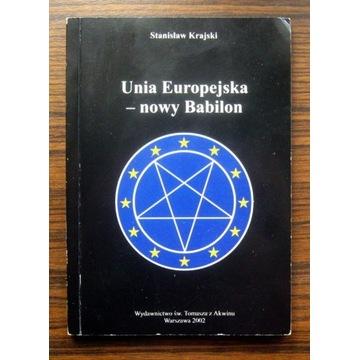 St.Krajski - Unia Europejska - nowy Babilon