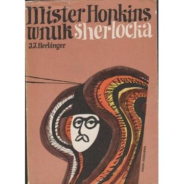 """J.J. Herlinger, """"Mister Hopkins, wnuk Sherlocka"""""""