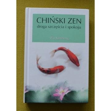 Wu Yansheng Chiński Zen droga szczęścia i spokoju