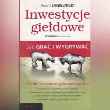 Inwestycje giełdowe Adam Jagielnicki