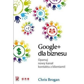 Google+ dla biznesu Chris Brogan