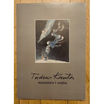 Tadeusz Kantor - Malarstwo i rzeźba