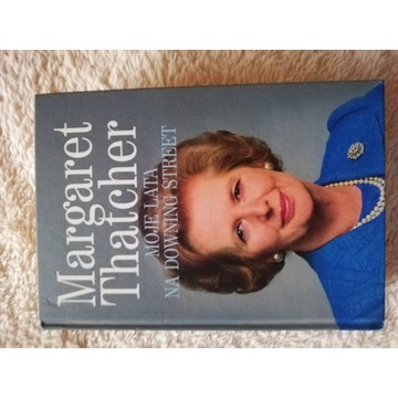"Książka ""Moje lata na Downing Street"" M. Thatcher"