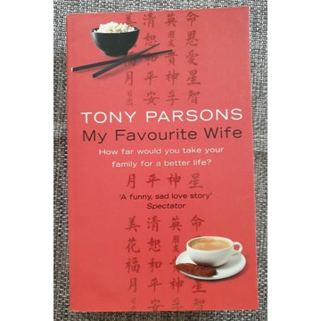 Tony Parsons - My Favourite Wife