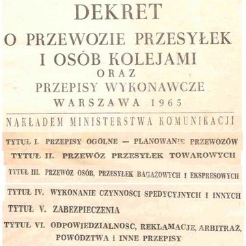 PKP - DEKRET O PRZEWOZIE PRZESYŁEK I OSÓB - 1965