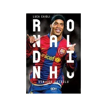 Ronaldinho uśmiech futbolu