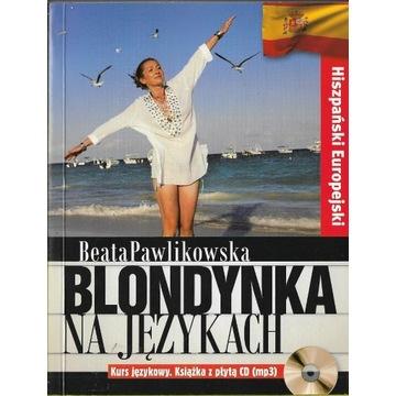 Blondynka na językach Hiszpański europejski + CD