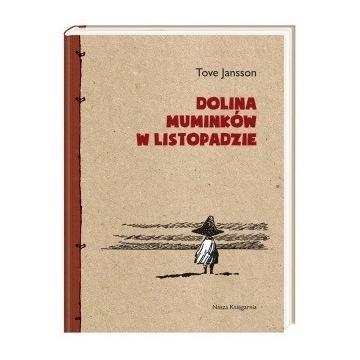 Tove Jansson Dolina Muminków w listopadzie