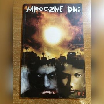 Mroczne dni #2 (Mandragora 103)