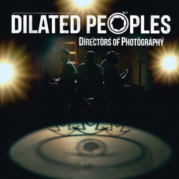 DILATED PEOPLES - DIRECTORS OF PHOTOGRAPHY 2LP US!