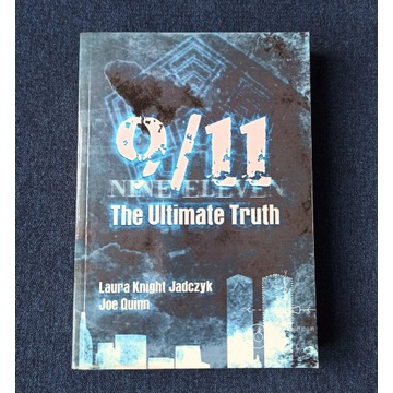 9/11 The ultimate truth Knight Jadczyk Quinn