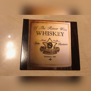 If the River Was Whiskey Spin Doctors CD