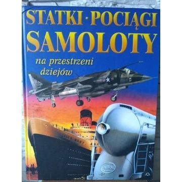 Statki Pociągi Samoloty na przestrzeni dziejów