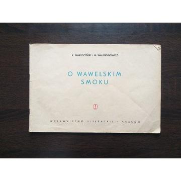 O wawelskim smoku Makuszyński