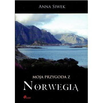 Moja przygoda z Norwegią, Anna Siwek
