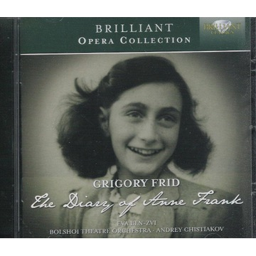 FRID The Diary of Anne Frank CHRISTIAKOW, BOLSHOI