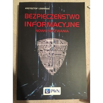 Bezpieczeństwo informacyjne. Nowe wyzwania