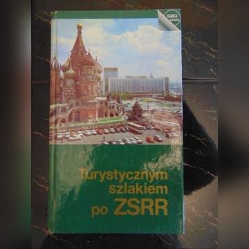 Turystycznym szlakiem po ZSRR