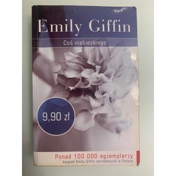 Coś niebieskiego + Coś pożyczonego Emily Giffin