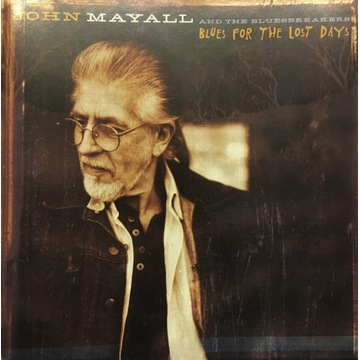 JOHN MAYALL 'Blues for the Lost Days'