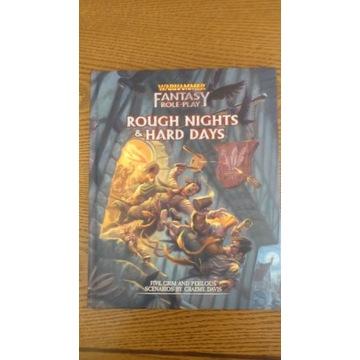 WFRP 4ed. Rough Nights & Hard Days
