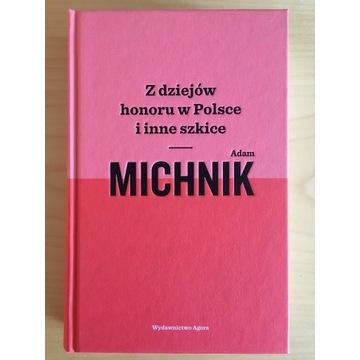 Michnik, Z dziejów honoru w Polsce i inne szkice