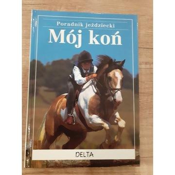 Mój koń- poradnik jeździecki+Nauka konnej jazdy