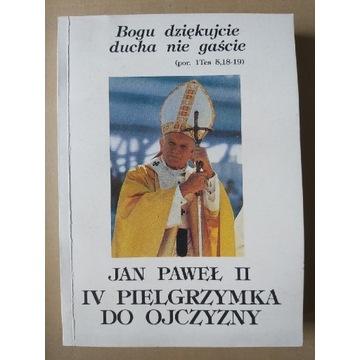 BOGU DZIĘKUJCIE DUCHA NIE GAŚCIE Jan Paweł II