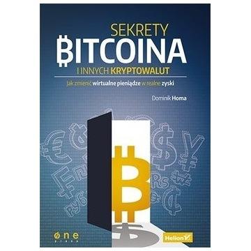 Sekrety Bitcoina i innych kryptowalut - D.Homa