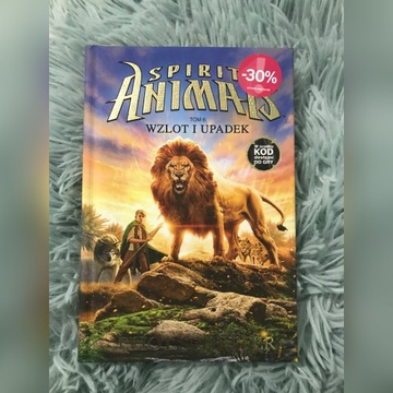 """Książka """"Spirit Animals wzlot i upadek"""" tom.6"""
