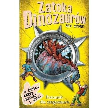 Zatoka Dinozaurów 8 - Ratunek dla stegozaura NOWA