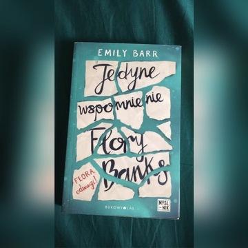 "Książka ""Jedyne wspomnienie Flory Banks"" E. Barr"