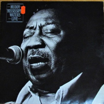Muddy Mississippi Waters - Live; orig.1979 LP; NM