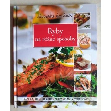 Ryby na różne sposoby, Swojska kuchnia, książka