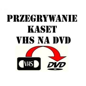 PRZEGRYWANIE KASET VHS HI8 miniDV video8 NA DVD