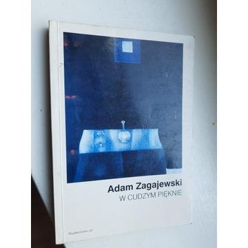 W cudzym pięknie Adam Zagajewski autograf