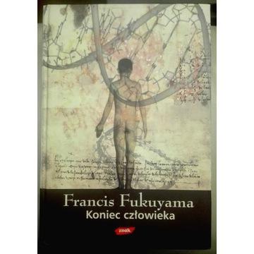 Koniec człowieka - Francis Fukuyama