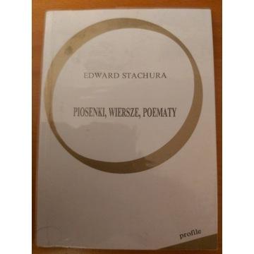 Edward Stachura - Piosenki, wiersze, poematy