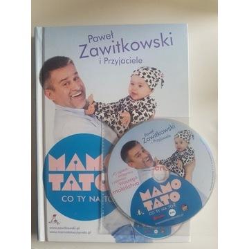Zawitkowski Mamo tato co Ty na to, część 1 z CD