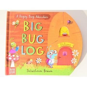 Big Bug Log Nosy Crow - książka język angielski