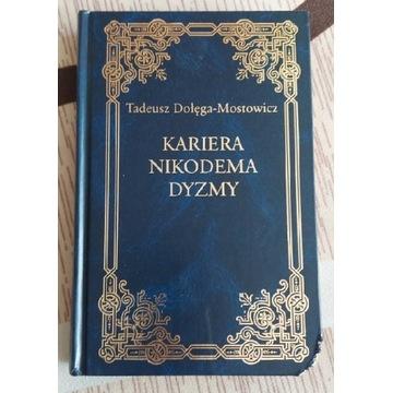 Kariera Nikodema Dyzmy Tadeusz Dołęga - Mostowicz