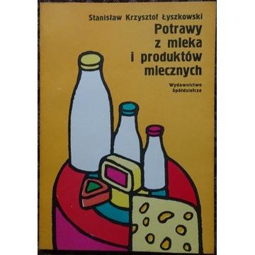 Potrawy z mleka i produktów mlecznych Łyszkowski