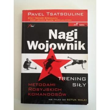 Nagi wojownik - Pavel Tsatsouline