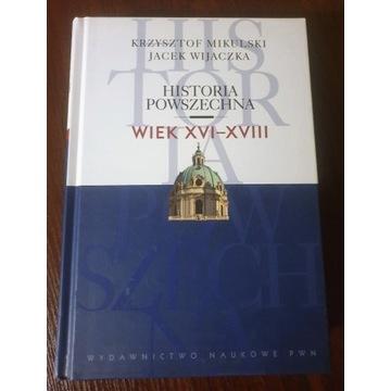 Historia Powszechna Wiek XVI-XVIII Mikulski